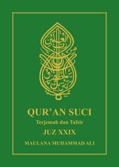 Al Qur'an Terjemah dan Tafsir: JUZ XXIX