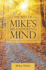 The Best of Mike'S Meandering Mind