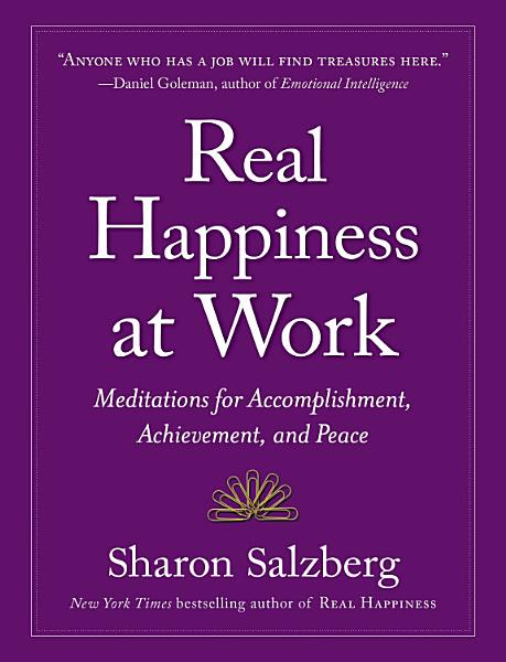 Download Real Happiness at Work Book