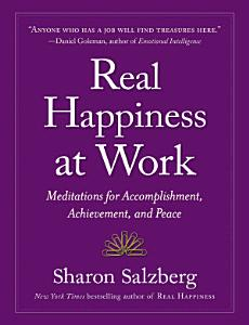 Real Happiness at Work Book