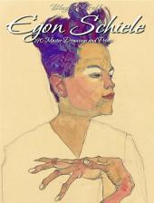 Egon Schiele: 190 Master Drawings and Prints