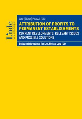Attribution of Profits to Permanent Establishments