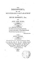 The discovery  or  The mysterious separation of Hugh Doherty  esq  and Ann his wife  by H D  PDF