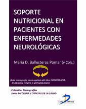 Soporte nutricional en pacientes con enfermedades neurológicas: Dietoterapia, nutrición clínica y metabolismo