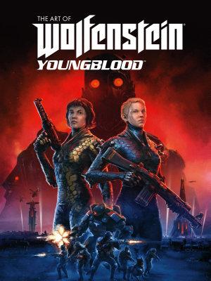 The Art of Wolfenstein  Youngblood PDF