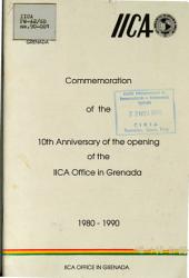 In Commemoration Of The 10th Anniversary Of The Opening Of The Iica Office In Grenada 1980 1990 Book PDF