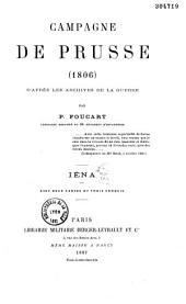 Campagne de Prusse (1806), d'après les archives de la guerre: Iéna... (Août 1887.), Volume1