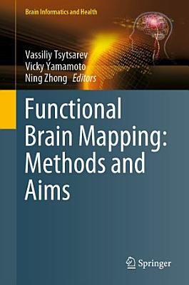Functional Brain Mapping  Methods and Aims PDF