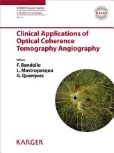 Clinical Applications of Optical Coherence Tomography Angiography PDF