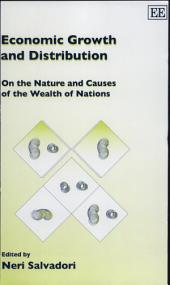 Economic Growth and Distribution: On the Nature and Causes of the Wealth of Nations