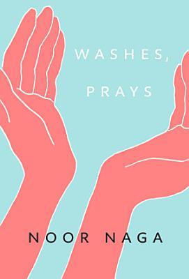 Washes  Prays
