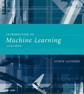 Introduction to Machine Learning: Edition 2