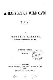 A Harvest of Wild Oats: A Novel