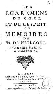 Les égaremens du coeur et de l'esprit ou mémoires de M. de Meilcour