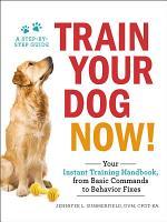 Train Your Dog Now  PDF