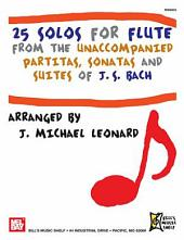 25 Solos for Flute - Suites of J. S. Bach