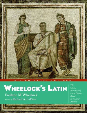 Wheelock s Latin  6th Edition Revised