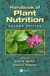 Handbook of Plant Nutrition, Second Edition: Edition 2