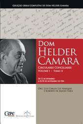 Dom Helder Camara Circulares Conciliares Volume I -: Volume 2