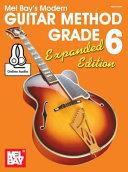 Modern Guitar Method Grade 6, Expanded Edition