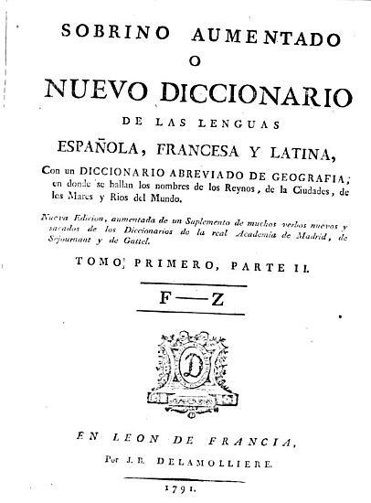 Sobrino Aumentado O Nuevo Diccionario De Las Lenguas Espa  ola Francesa Y Latina PDF