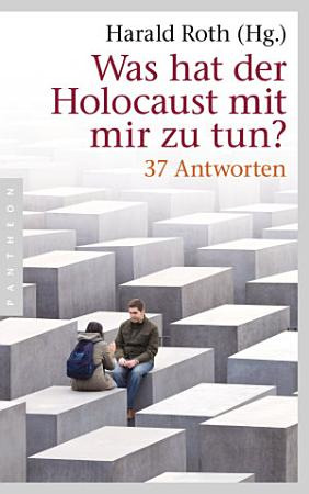 Was hat der Holocaust mit mir zu tun  PDF