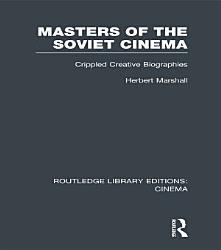 Masters of the Soviet Cinema PDF
