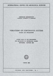 Vibrations of Continuous Systems: Theory and Applications