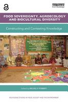 Food Sovereignty  Agroecology and Biocultural Diversity PDF
