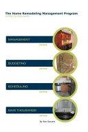 The Home Remodeling Management Program
