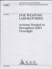 Doe Weapons Laboratories: Actions Needed to Strengthen Eeo Oversight