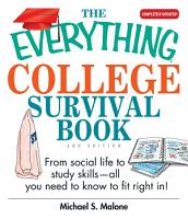 The Everything College Survival Book PDF