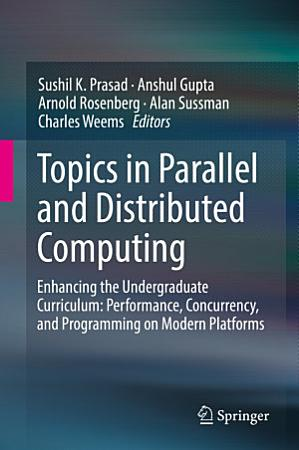 Topics in Parallel and Distributed Computing PDF