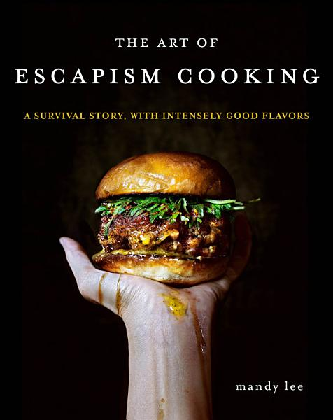 Download The Art of Escapism Cooking Book