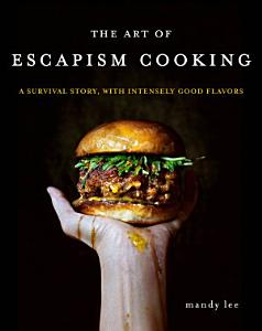 The Art of Escapism Cooking Book