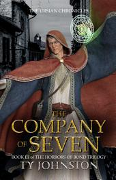 The Company of Seven: Book III of The Horrors of Bond Trilogy