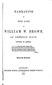 Narrative of the Life of William W. Brown: An American Slave
