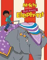 Makhi and the Run Away Elephant PDF