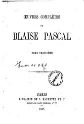 Oeuvres completes de Blaise Pascal: 3