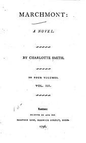 Marchmont: A Novel, Volume 3