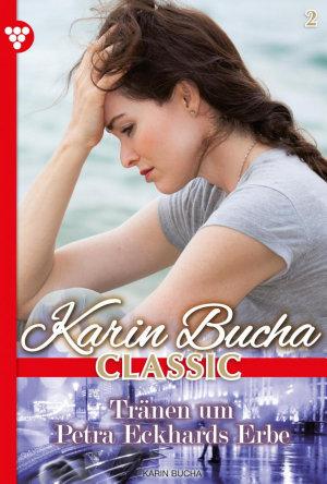 Karin Bucha Classic 2     Liebesroman PDF