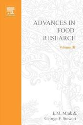 Advances in Food Research: Volume 3