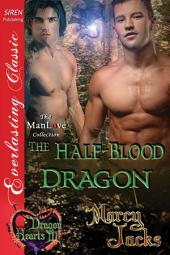 The Half-Blood Dragon [Dragon Hearts 3]