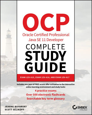 OCP Oracle Certified Professional Java SE 11 Developer Complete Study Guide PDF