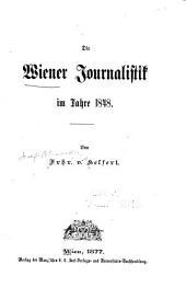 Die Wiener Journalistik im Jahre 1848