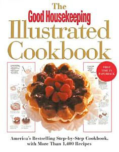 The Good Housekeeping Illustrated Cookbook Book