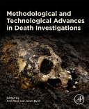 Methodological and Technological Advances in Death Investigations