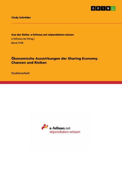 konomische Auswirkungen der Sharing Economy  Chancen und Risiken PDF