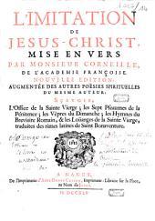 L'imitation de Jésus-Christ: mise en vers par Monsieur Corneille de l'Académie française