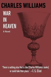 War in Heaven: A Novel